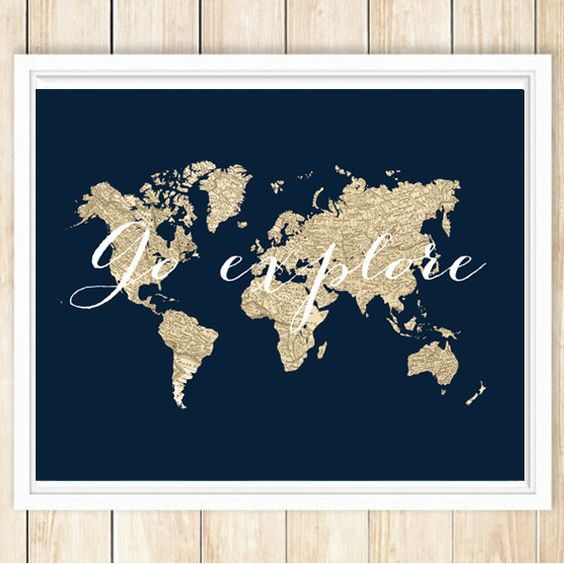 Go explore. https://www.etsy.com/listing/213803410/go-explore-large-world-map-print-travel