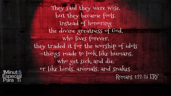Romans 1:22-23