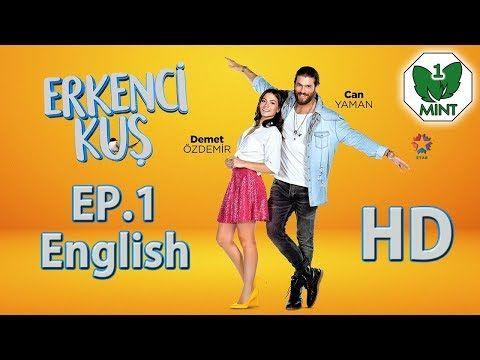 Early Bird Erkenci Kus 1 English Subtitles Full Episode Hd Youtube Romantic Comedy Full Episodes Drama Tv Series