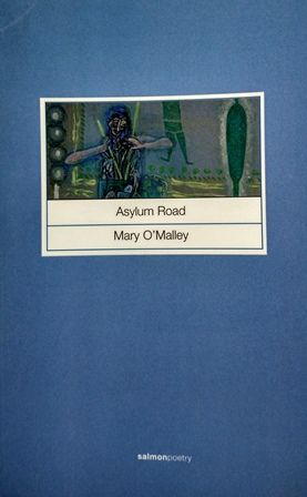 Asylum road / Mary O'Malley - Cliffs of Moher (Ireland) : Salmon Publishing, 2001