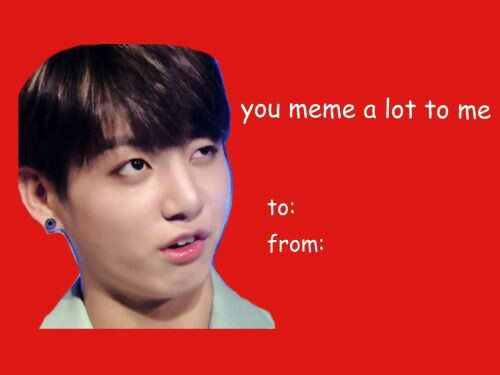 Bts Media Album Meme Valentines Cards Funny Valentines Cards Valentines Memes