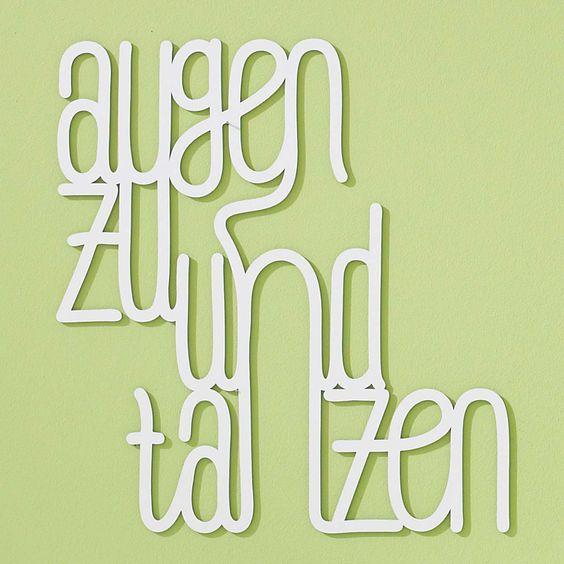 """Wandschriftzug """"Augen zu und tanzen""""  #impressionen #quote #decoration"""