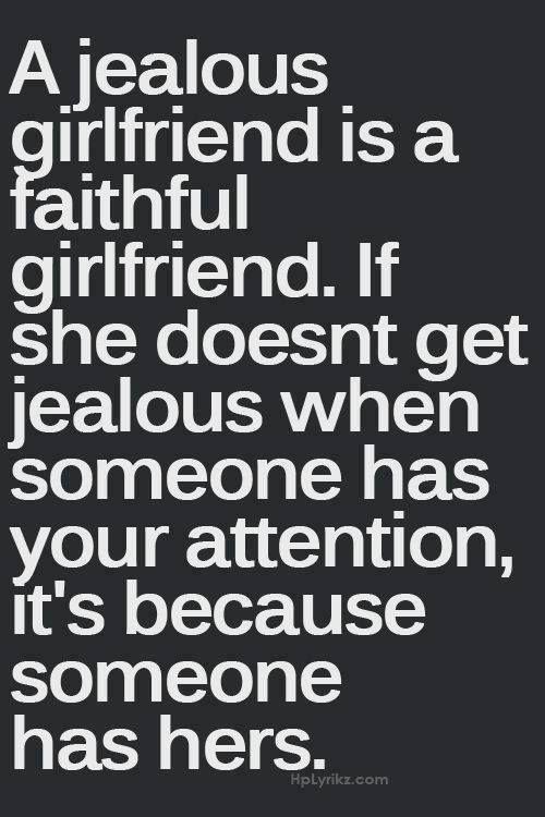 Sometimes be jealous