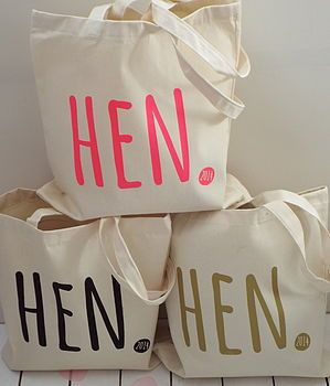 Cute 'Hen Party' Tote Bags. Having the writing different colours makes them more personal as well.