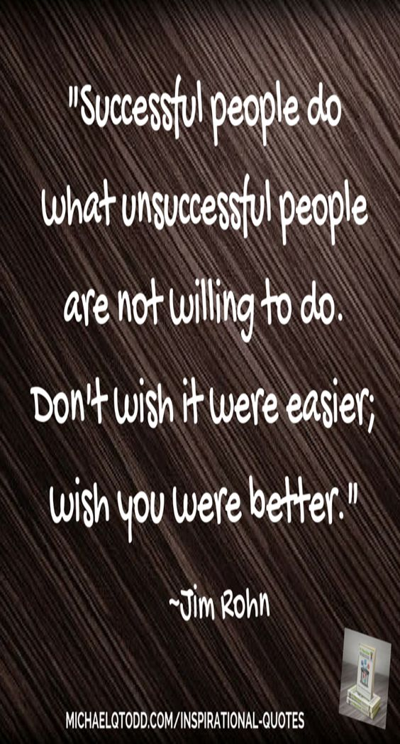 -Successful  people do what unsuccessful are not prepared to do Jim Rohn Motivational and Inspirational Quote.