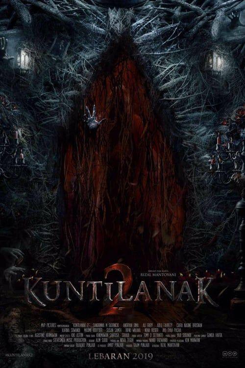Kuntilanak 2 Filme Cmplet Dublad Gratis Full Movies Movies Horror