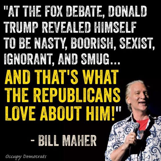 Image result for bill maher trump quote
