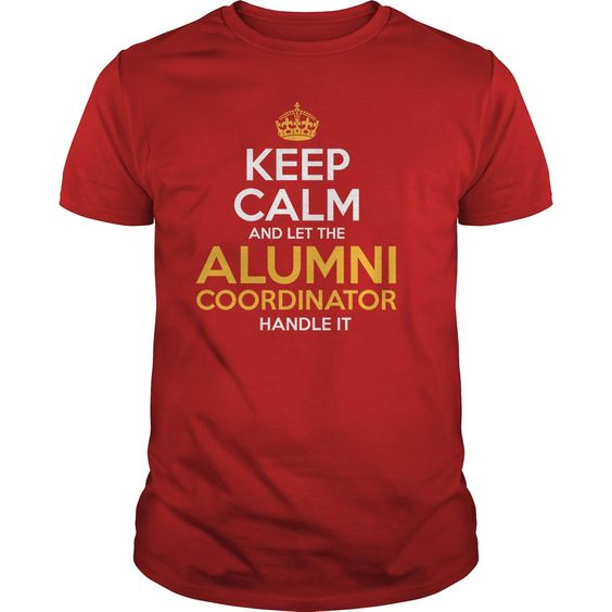 Awesome Tee For Alumni Coordinator T-Shirts, Hoodies. Check Price Now ==► https://www.sunfrog.com/LifeStyle/Awesome-Tee-For-Alumni-Coordinator-127807093-Red-Guys.html?id=41382