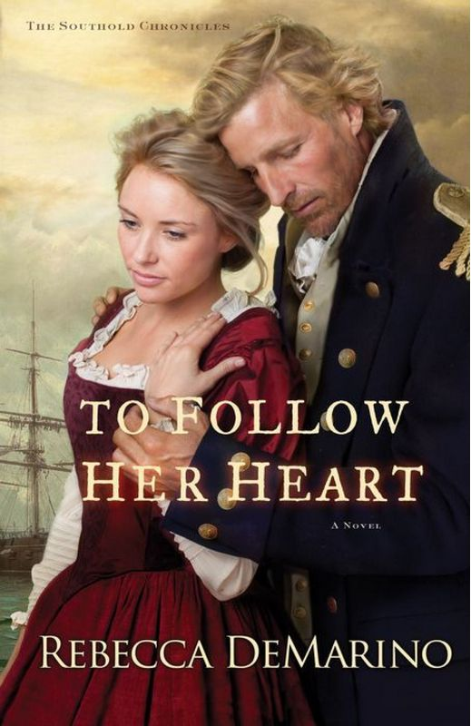 To Follow Her Heart by Rebecca DeMarino www.RebeccaDeMarino.com  #TheSoutholdChronicles #ToFollowHerHeart: