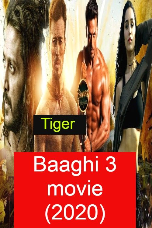 Baaghi 3 Film In 2020 3 Movie Thriller Film Video Film