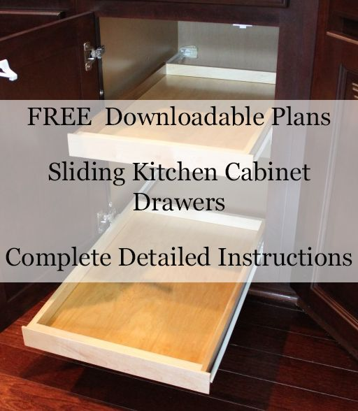 Kitchen Calculator: FREE Woodworking Plans For Sliding Kitchen Cabinet Drawers
