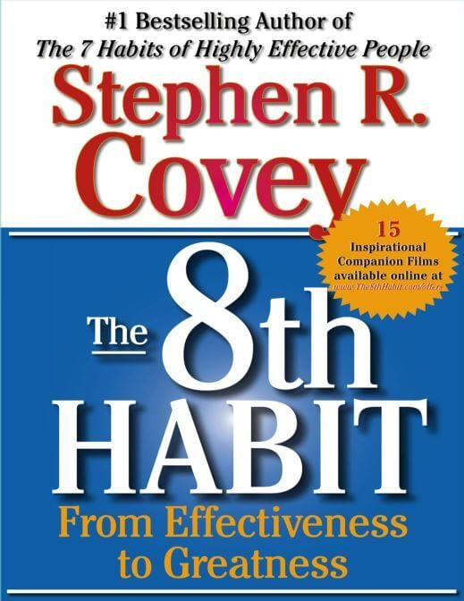 The 8th Habit By Stephen Covey Habit Books Highly Effective