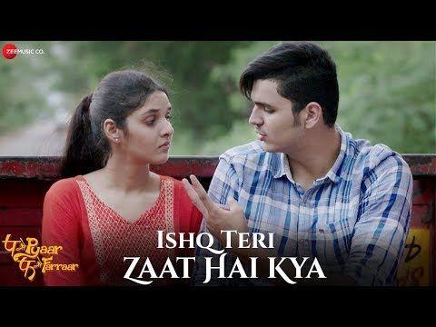 Ishq Teri Zaat Hai Kya Song Mp3 Audio Download And Lyrics A Songs Lyric Lyrics Bollywood Songs Romantic Songs