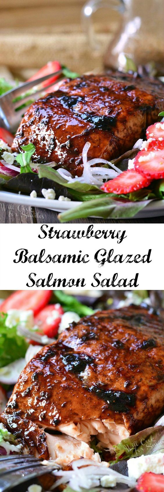 Strawberry Balsamic Glazed Salmon Salad ~ succulent baked salmon glazed with sweet and tangy strawberry balsamic reduction and served over fresh greens...summer salad does not get any better than this!