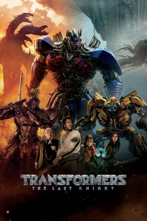 Transformers The Last Knight Streaming Movies Free Last