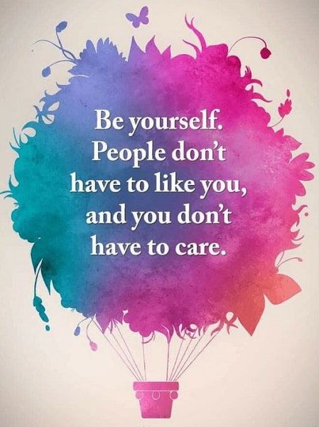 Just Be Yourself Quotes Just Be You Quotes Be Yourself Quotes Words