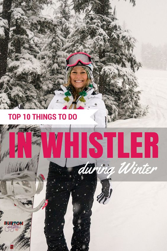 10 Things to Do in Whistler During Winter