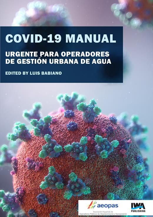 COVID-19 Manual Urgente para Operadores de Gestión Urbana de Agua | eBooks Gateway | IWA Publishing