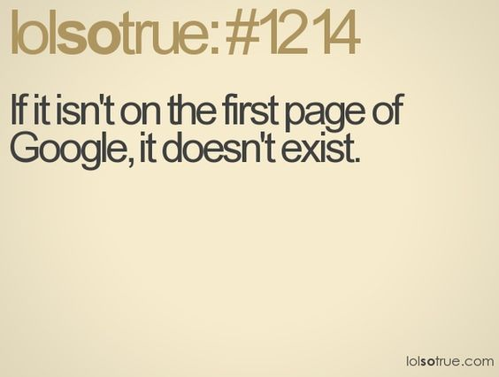 I never look past the first page....this is so true for me!