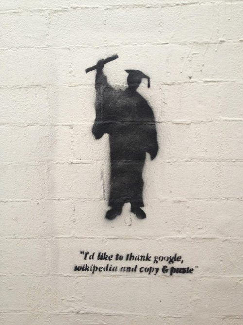 Street Art - Graduated, Thanks to Google, Wikipedia and copy & paste