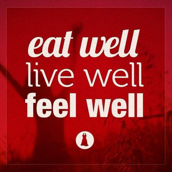 Eat well, live well, feel well.