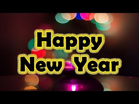 Happy New Year 2021 Images Wishes Whatsapp Video Download Greetings Wallpaper Animation Music Youtube Happy New Happy New Year Greetings
