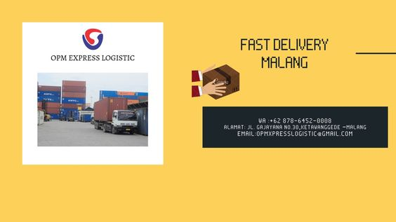 Fast Delivery Malang Wa 62 878 6452 0008 Opm Express Logistic