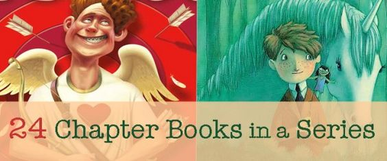 Need a Good Book? 24 Chapter Books (in a Series!)