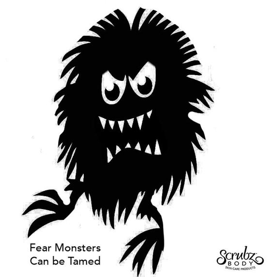 Is the Fear Monster Holding You Back?