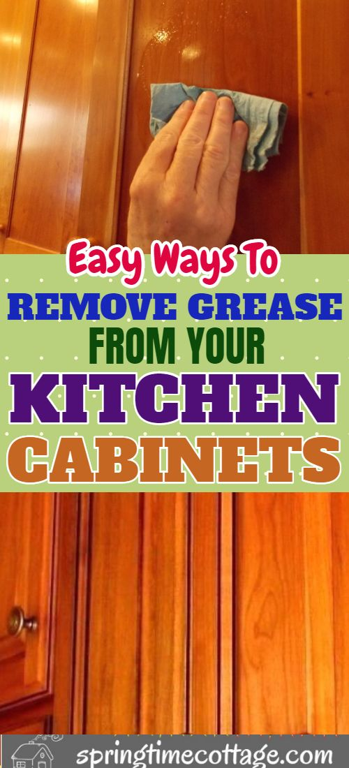 How To Remove Grease From Wood Cabinets Without Damage Household Cleaning Tips Clean Kitchen Cabinets Cleaning Wood Cabinets