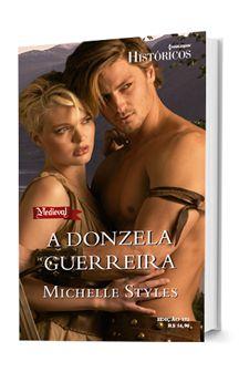 A DONZELA GUERREIRA :: Harlequin Books