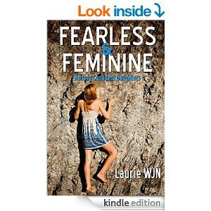 Amazon.com: Fearless and Feminine: Raising Confident Daughters eBook: Laurie W-J-N: Kindle Store