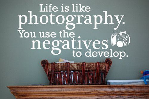 Use the NEGATIVES in your life to DEVELOP