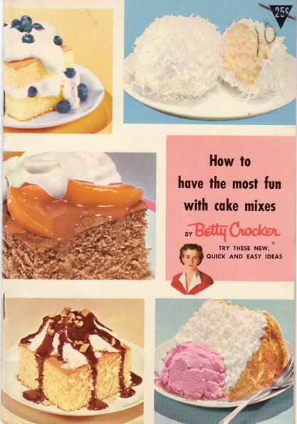Betty Crocker And Cake Mix Fun Vintage Cookbooks And