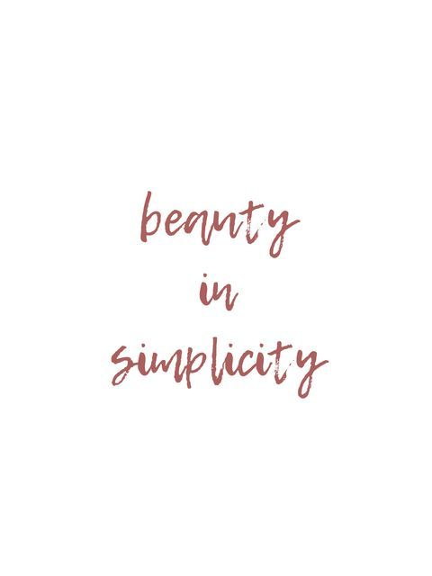 Beauty In Simplicity Quotes Motivational Words Inspirational Beauty Simplicity Prints Wallpape Instagram Captions Happy Selfie Quotes Minimalist Quotes