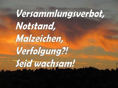 Versammlungsverbot Notstand Malzeichen Verfolgung Ubung Fur Den Tag X Dr Lothar Gassmann Youtube Notstand Bibel Vers Bibelverse