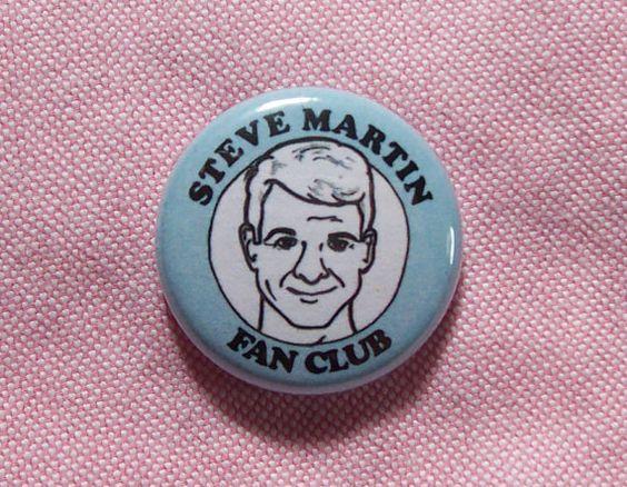Steve Martin Fan Club- 1 Inch Button