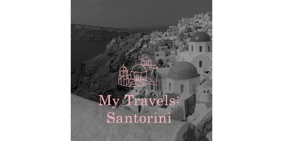 My trip to Santorini