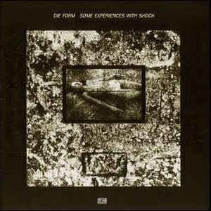Die Form - Some Experiences With Shock (Vinyl, LP, Album) at Discogs