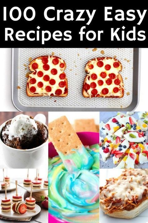 100 Crazy Easy Recipes for Kids | The Taylor House