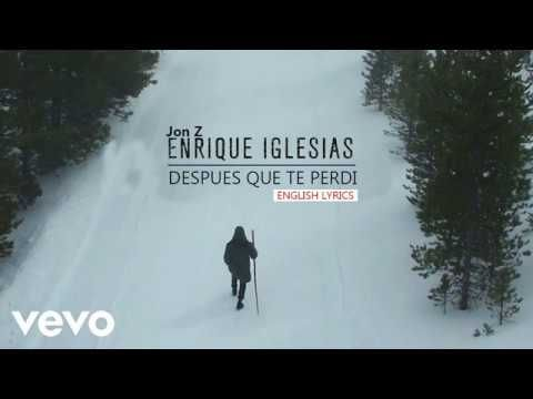 Enrique Iglesias Despues Que Te Perdi English English Lyrics