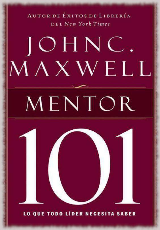 John Maxwell, Mentor 101, PDF