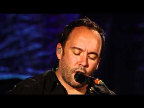 Dave Mathews You & Me  To the end of the world.