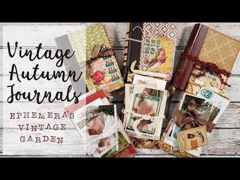 Autumn Journals With Ephemera Folder Ephemera S Vintage Garden Youtube Vintage Ephemera Journal Handmade Journals