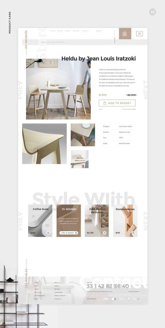 http://getcraftwork.com/les-meubles-product-card/ Les Meublés is a worldwide furniture store based in Italy. Minimalistic style love is deeply focused in they mind that allows them to select only best minimalism style furniture from all over the world. Attention, it's a free PSD!!! You can use it for personal & commercial purposes free of charge.
