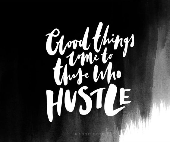 Good Things Come To Those Who Hustle The Red Fairy Project Wallpaper Quotes Desktop Wallpaper Quotes Best Quotes Wallpapers