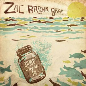 Zac Brown Band, 'Jump Right In'