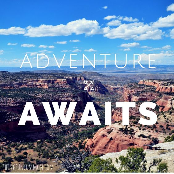 Adventure awaits. Travel. Wanderlust. Canyon. Colorado National Monument.