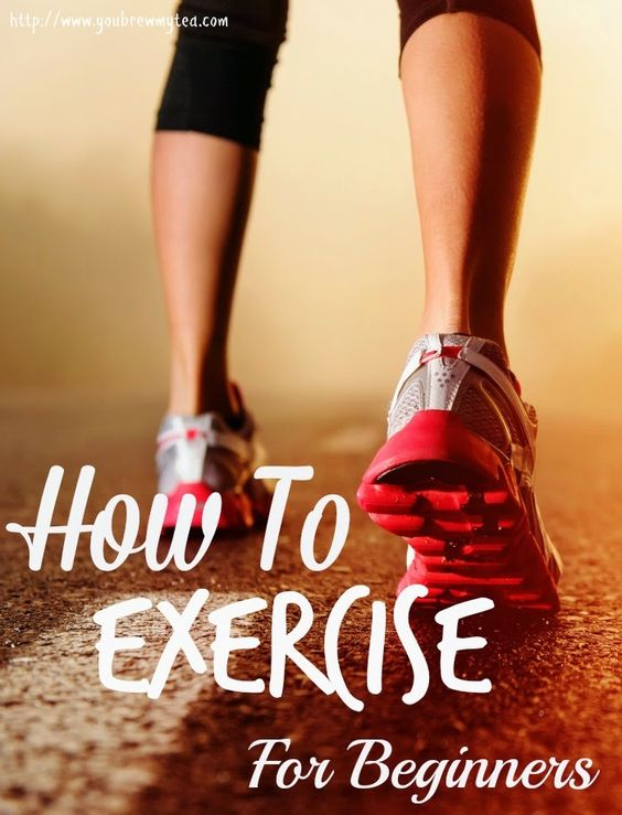 You Brew My Tea: How To Exercise For Beginners