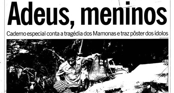 Adeus. Capa do GLOBO anunciando o trágico acidente dos Mamonas